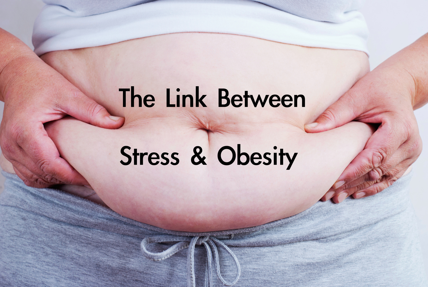 New Research Reinforces Connection Between Stress And Obesity
