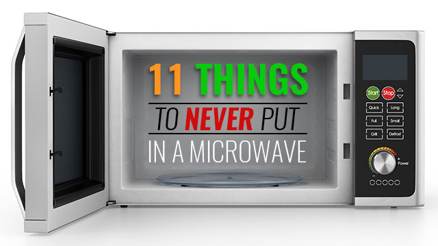 11 things to never put in a microwave