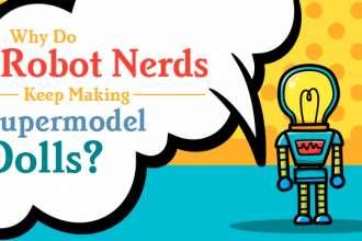 robotnerdsmakingsupermodeldolls_640x359